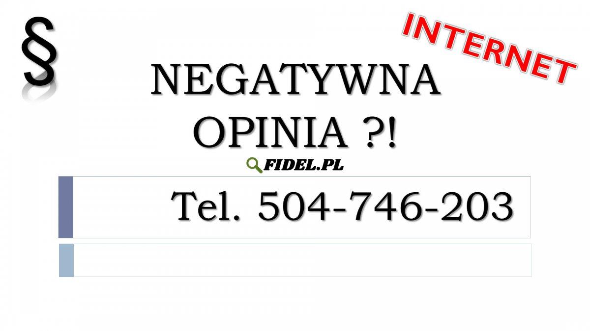 Usunięcie negatywnej opinii, cena tel. 504-746-203.  Skasowanie fałszywych komentarzy.