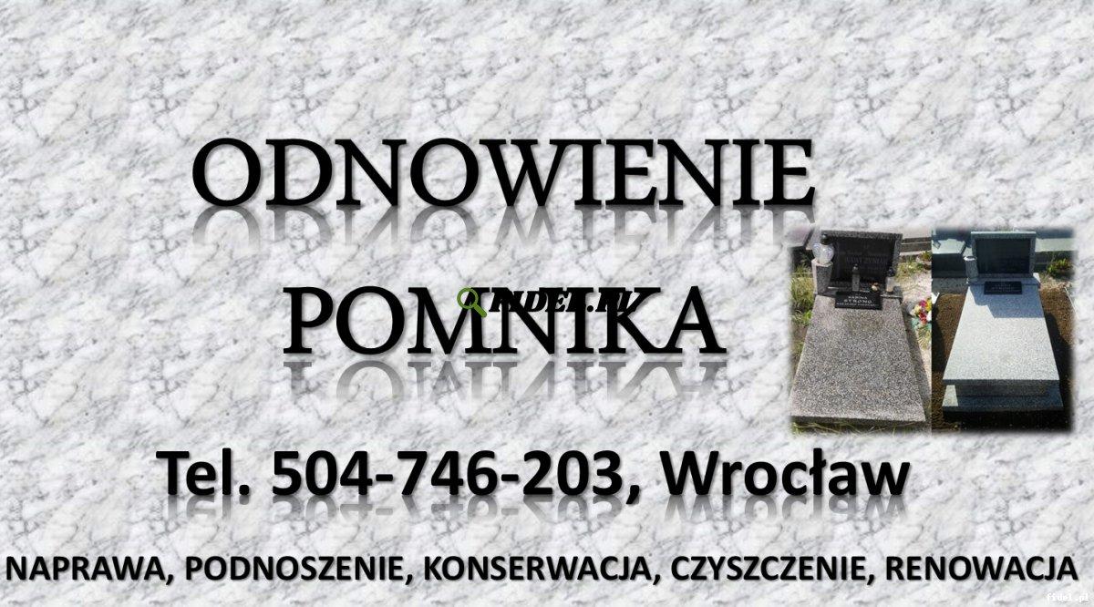 Naprawa i szlifowanie grobu, tel. 504-746-203, Wrocław, Renowacja pomnika. Podnoszenie , uzupełnienie ziemi. Podniesienie, poziomowanie, prostowanie.