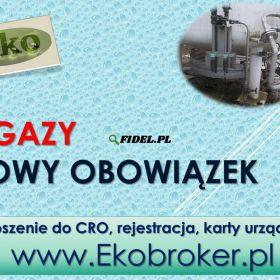 Fgazy, rejestracja w CRO, tel 502-032-782, f-gazy, dokumentacja, zgłoszenia , Centralny Rejestr Operatorów. Gazy cieplarniane. Fgazy fluorowane.