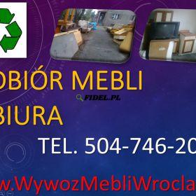 Odbiór mebli z biura, firmy cennik, tel 504-746-203, wywóz utylizacja mebli. Wywóz i utylizacja mebli biurowych. Odbiór odpadów gabarytowych z firmy.