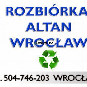 Rozbiórka altan, cennik, tel 504-746-203, demontaż, rozebranie altanki ogrodowej na działce, szklarni, budy, kurnika, wyburzenie pomieszczenia,Wrocław