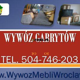 Wywóz gabarytów, tel 504-746-203, Wrocław, odbiór odpadów gabarytowych. Wywóz odpadów gabarytowych z wyniesieniem z domu, mieszkania.