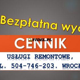 Usługi budowlane, cennik usług remontowych, budowlanych, Wrocław, Remont mieszkania, łazienki, przygotowanie lokalu do remontu.  Cennik usług
