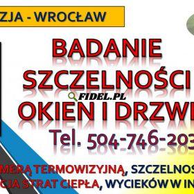 Sprawdzenie ogrzewania podłogowego, Wrocław, cena, tel. 504-746-203, wyciek, lokalizacja rur,  szczelności. Pomiar kamerą termiczną.