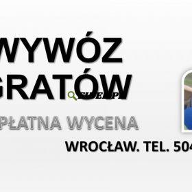 Wywóz gratów i rupieci, Wrocław, tel. 504-746-203. Firma wywożąca meble, cennik