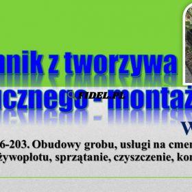 Pomnik z tworzywa sztucznego, Wrocław, tel. 504-746-203. Montaż, cena.   Nagrobek z plastiku, Montaż ramy wokół grobu, obrzeża, obudowy grobu.