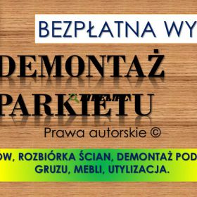 Zerwanie parkietu, podłogi, cena tel. 504-746-203. Wrocław. Remont