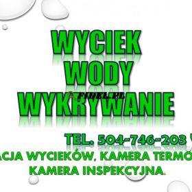 Wycieki wykrywanie, tel. 504-746-203, Wrocław. Pęknięcia w rurze, wykrycie