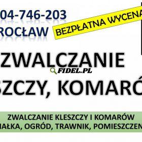 Zwalczanie Kleszczy, Wrocław, tel. 504-746-203. Opryski na kleszcze, cennik