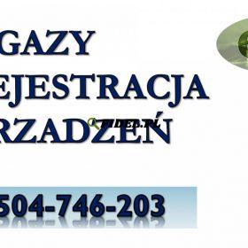 Zgłoszenie do CRO, fgazy, cena, tel. 504-746-203. Centralny Rejestr Operatorów, pomoc